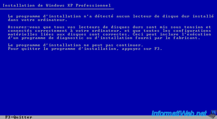 Le programme d'installation n'a détecté aucun lecteur de disque dur installé dans votre ordinateur