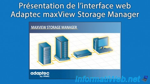 Adaptec maxView Storage Manager - Présentation