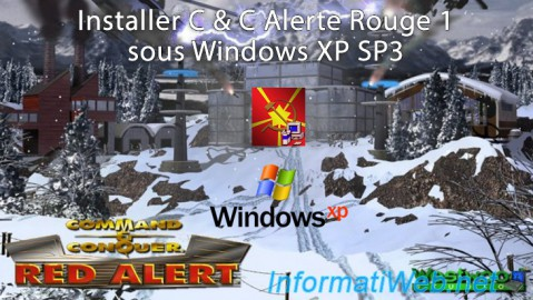 Installer C & C Alerte Rouge 1 sous Windows XP SP3