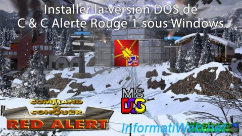 Installer la version DOS de C & C Alerte Rouge 1 sous Windows XP à Windows 7