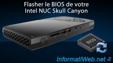 Flasher le BIOS de votre Intel NUC Skull Canyon