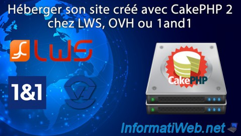 Héberger son site en CakePHP 2 chez LWS, OVH ou 1and1