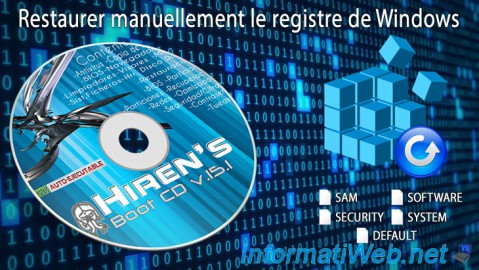 Hiren Boot CD - Restaurer manuellement le registre de Windows