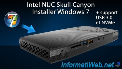 Intel NUC Skull Canyon - Installer Windows 7 (via USB 3.0)