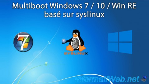 Multiboot Windows 7 / 10 / Win RE basé sur syslinux