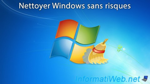 Nettoyer Windows sans risques