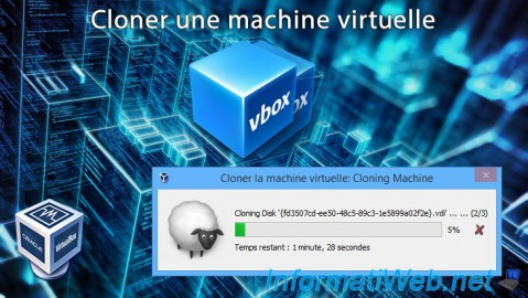 VirtualBox - Cloner une machine virtuelle