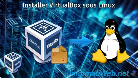 VirtualBox - Installation sous Linux
