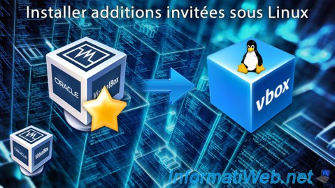 VirtualBox - Installer additions invitées sous Linux