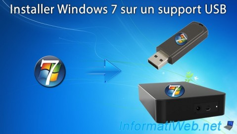 Windows 7 - Installation sur un support USB