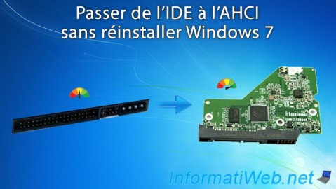 Windows 7 - Passer de l'IDE à l'AHCI sans réinstaller Windows