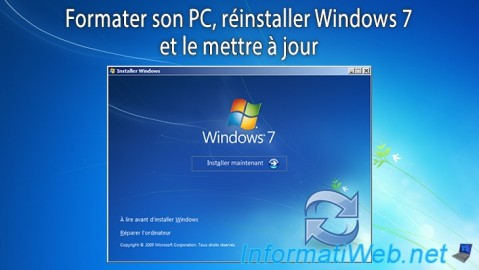 Windows Vista / 7 - Formatage et réinstallation