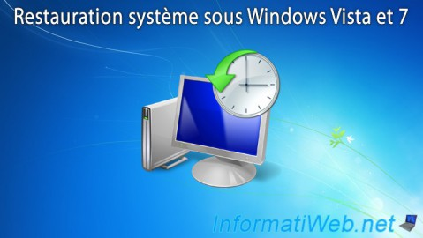 Windows Vista / 7 - Restauration système