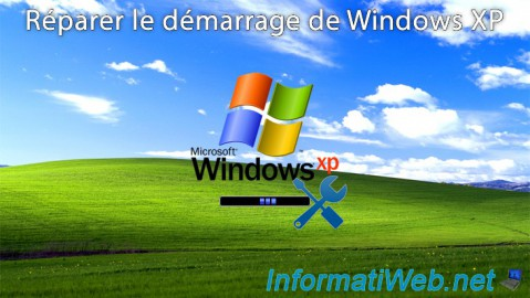 Windows XP - Réparation du démarrage